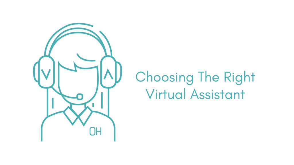 Choosing The Right Virtual Assistant.
